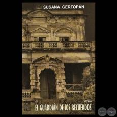 susana-gertopan-el-guardian-de-los-recuerdos-2012-novela-portalguarani